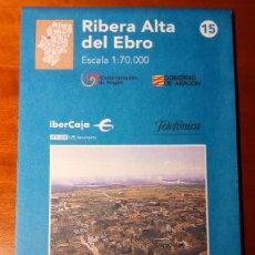 Mapas contemporáneos: MAPAS COMARCALES DE ARAGON - MAPA Nº 15 RIBERA ALTA DEL EBRO ESCALA 1:70.000 - SIN ESTRENAR. Lote 86756720