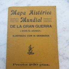 Mapas contemporáneos: MAPA HISTÓRICO MUNDIAL DE LA GRAN GUERRA. Lote 102440747