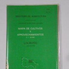 Mapas contemporáneos: MINISTERIO DE AGRICULTURA MAPA DE CULTIVOS Y APROVECHAMIENTOS. LOGROÑO. RECURSOS AGRARIOS. TDK328. Lote 104298587