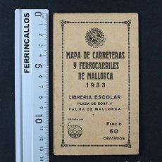 Mapas contemporáneos: MAPA DE CARRETERAS Y FERROCARRILES DE MALLORCA 1933 LIBRERIA ESCOLAR PALMA, MUY RARO. Lote 109148151