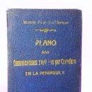 Mapas contemporáneos: PLANO DE LAS COMUNICACIONES TURÍSTICAS POR CARRETERA EN LA PENÍNSULA. 1932.. Lote 111463891