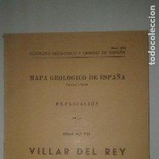Mapas contemporáneos: MAPA GEOLÓGICO DE ESPAÑA. EXPLICACIÓN DE LA HOJA Nº 751 VILLAR DEL REY (BADAJOZ) 1960. Lote 114460743