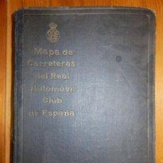 Mapas contemporáneos: ANTIGUO LIBRO - MAPA DE CARRETERAS - REAL AUTOMOVIL CLUB DE ESPAÑA - AÑO 1925 - 51 MAPAS. Lote 116493211