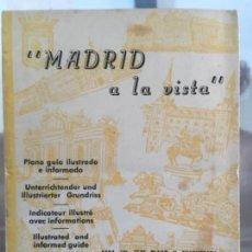 Mapas contemporáneos: MADRID A LA VISTA: PLANO GUÍA ILUSTRADO E INFORMADO. Lote 58524667