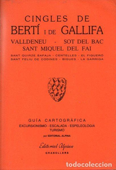 CINGLES DE BERTÍ I DE GALLIFA (ALPINA, 1986) (Coleccionismo - Mapas - Mapas actuales (desde siglo XIX))