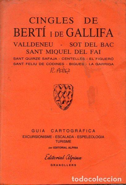 CINGLES DE BERTÍ I DE GALLIFA (ALPINA, 1991) (Coleccionismo - Mapas - Mapas actuales (desde siglo XIX))