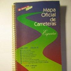 Mapas contemporáneos: EL MAPA DEL 2000 MAPA OFICIAL DE CARRETERAS ESPAÑA MINISTERIO DE FOMENTO. Lote 132086770