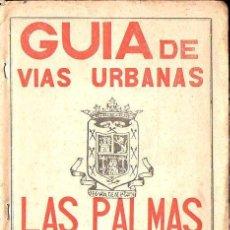 Mapas contemporáneos: GUIA DE VIAS URBANAS LAS PALMAS DE GRAN CANARIA . Lote 132973750