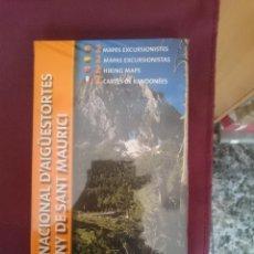 Mapas contemporáneos: PARC NACIONAL D´AIGÜESTORTES I ESTANY DE SANT MAURICI - CON 2 MAPAS EXCURSIONISTAS. Lote 145300522
