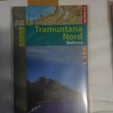 Mapas contemporáneos: MAPA Y GUIA - TRAMUNTANA NORD -EN ESPAÑOL CATALAN ALEMAN E INGLES. Lote 145380694