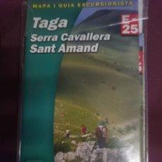 Mapas contemporáneos: MAPA Y GUIA - TAGA - SERRA CAVALLERA - SANT AMAND -REF-HAULDEPUCANINIZPADE. Lote 145454762