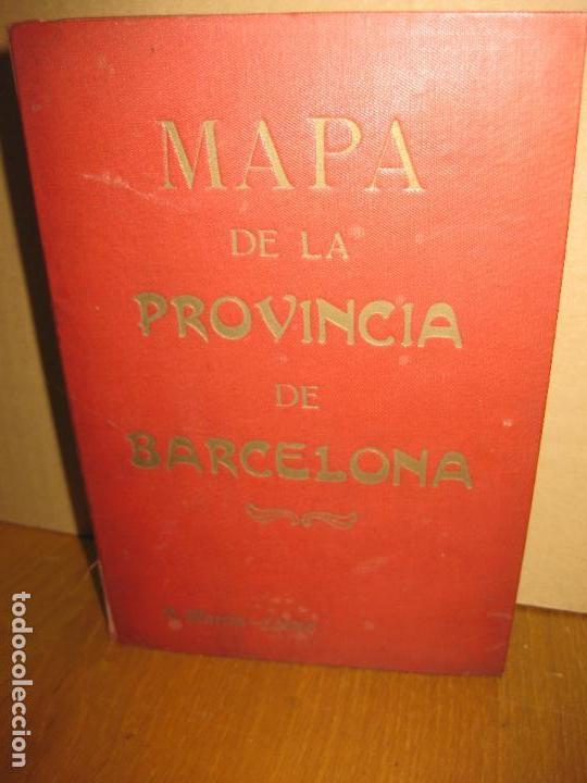MAPA DE LA PROVINCIA DE BARCELONA. A MARTIN EDITOR. 1918. MAPA ENTELADO Y EN PERFECTO ESTADO. (Coleccionismo - Mapas - Mapas actuales (desde siglo XIX))