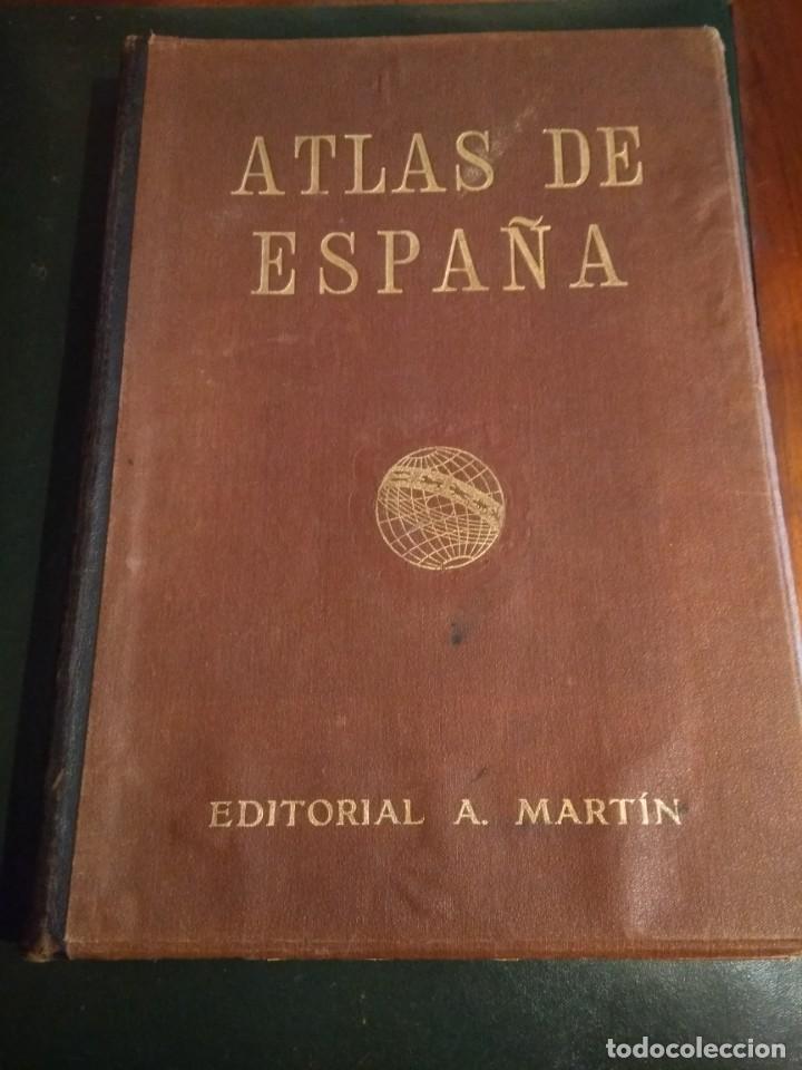 ATLAS DE ESPAÑA- EDITORIAL A. MARTIN, 1931 (Coleccionismo - Mapas - Mapas actuales (desde siglo XIX))