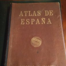 Mapas contemporáneos: ATLAS DE ESPAÑA- EDITORIAL A. MARTIN, 1931. Lote 150614734