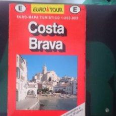 Mapas contemporáneos: MAPA COSTA BRAVA - ED EUROTOUR. Lote 150765118