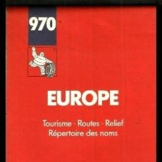 Mapas contemporáneos: MAPA. DESPLEGABLE. MICHELIN. Nº 970. EUROPA.. Lote 156551426