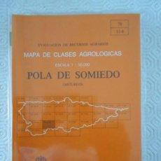 Mapas contemporáneos: POLA DE SOMIEDO. (ASTURIAS). MAPA DE CLASES AGROLOGICAS. ESCALA 1 : 50.000. EVALUACION DE RECURSOS A. Lote 156683794