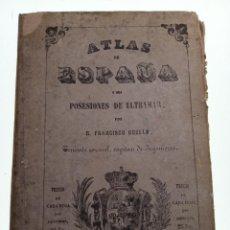 Mapas contemporáneos: ATLAS DE ESPAÑA Y SUS POSESIONES EN ULTRAMAR. D. FRANCISCO COELLO. 1857. MADRID. 104 X 79 CM.. Lote 159131146