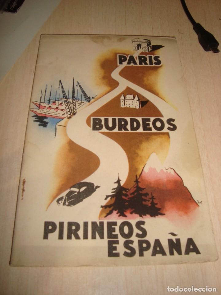 PLANO RUTA PARIS BURDEOS PIRINEOS ESPAÑA AÑOS 50 (Coleccionismo - Mapas - Mapas actuales (desde siglo XIX))