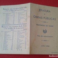 Mapas contemporáneos: DÍPTICO JEFATURA DE OBRAS PÚBLICAS 1941 VÍAS DE COMUNICACIÓN MAPA DISTANCIA JÉREZ CÁDIZ PUEBLOS VER . Lote 162441806