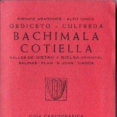 Mapas contemporáneos: PIRINEO ARAGONÉS - BACHIMALA COTIELLA (ALPINA, 1979). Lote 166752780