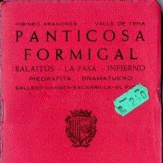 Mapas contemporáneos: PIRINEO ARAGONÉS - PANTICOSA FORMIGAL (ALPINA, 1984). Lote 166753385