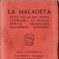Mapas contemporáneos: PIRINEO ARAGONÉS - LA MALADETA (ALPINA, 1966). Lote 166808958