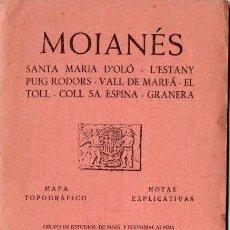 Mapas contemporáneos: MOIANÉS (ALPINA, S.F) PRIMERA EDICIÓN. Lote 166809358