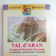 Mapas contemporáneos: MAPA + LIBRO RUTAS: VAL D' ARAN - EXCURSIONES, TRAVESIAS - SENDERISMO - MONTAÑA -ED. SUA. Lote 169545704