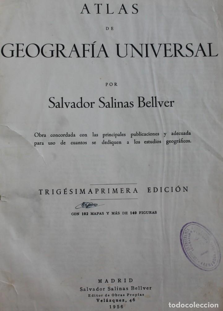 ANTIGUO ATLAS GEOGRÁFIA UNIVERSAL, MUY ILUSTRADO 102 MAPAS - SALVADOR SALINAS BELLVER 1956 - INDICE (Coleccionismo - Mapas - Mapas actuales (desde siglo XIX))