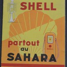 Mapas contemporáneos: PARTOUT AU SAHARA - MAPA SHELL CON LAS PRINCIPALES RUTAS DEL SHAHARA. Lote 173495518