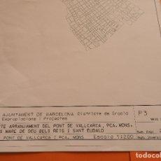 Mapas contemporáneos: AÑO 1998 PLANO DESPLEGABLE GRAN TAMAÑO BARCELONA GRACIA EXPROPIACIONES PONT PUENTE VALLCARCA. Lote 174221108