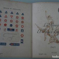 Mapas contemporáneos: ESPAÑA GUIA DE CARRETERAS LA UNION Y EL FENIX ESPAÑOL AÑO 1949 – EDICION LIMITADA EJEMPLAR NUMERADO . Lote 180492135