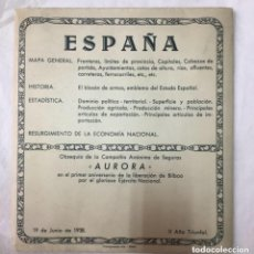 Mapas contemporáneos: MAPA DE ESPAÑA -OBSEQUIO COMPAÑIA DE SEGUROS AURORA - 1938 1º ANIVERSARIO LIBERACION BILBAO -56,5X46. Lote 191578896