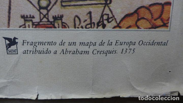 Mapas contemporáneos: FRAGMENTO DE UN MAPA DE LA EUROPA OCCIDENTAL ATRIBUIDO A ABRAHAM CRESQUES EN 1375 EDITADO POR SALVAT - Foto 12 - 194157143