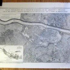 Mapas contemporáneos: MAPA CIUDAD ZARAGOZA OBRAS OFENSIVAS Y DEFENSIVAS SITIOS 1808 1809 75 X 54 CM EDICION NUMERADA . Lote 195138587