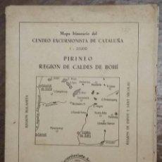 Mapas contemporáneos: MAPA ITINERARIO DEL CENTRO EXCURSIONISTA DE CATALUÑA. PIRINEO REGIÓN DE CALDES DE BOHÍ. 1951.. Lote 195503290