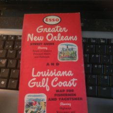 Mapas contemporáneos: ESSO GREATER NEW ORLEANS STREET GUIDE AND LOUISIANA GULF COAST MAP FOR FISHERMEN YACHTSMEN 1957.MAPA. Lote 207291562