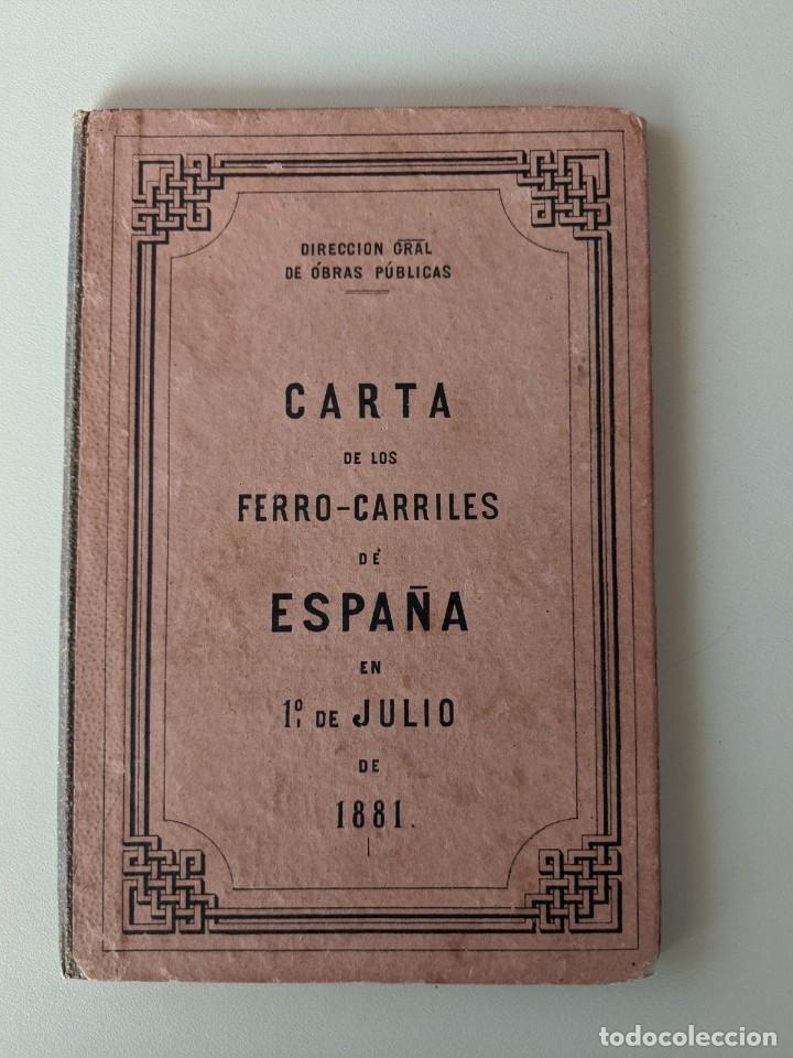 1881 CARTA MAPA DE LOS FERROCARRILERS DE ESPAÑA - DIRECCION DE OBRAS PUBLICAS (Coleccionismo - Mapas - Mapas actuales (desde siglo XIX))