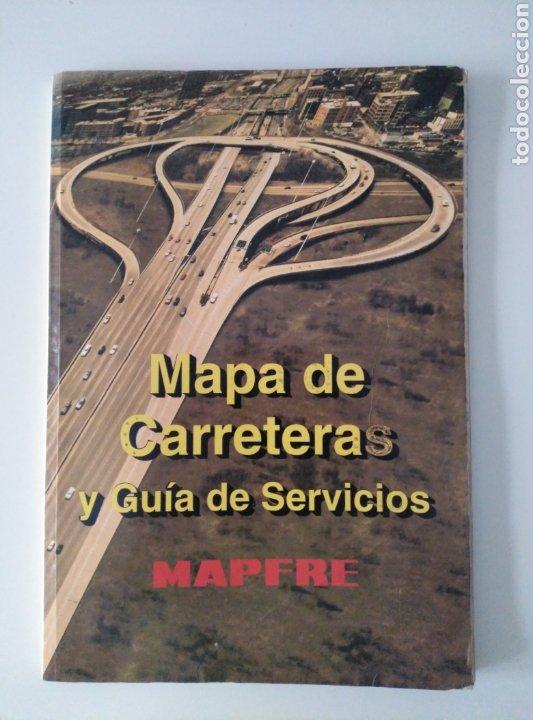 MAPA DE CARRETERAS Y GUÍA DE SERVICIOS MAPFRE. (Coleccionismo - Mapas - Mapas actuales (desde siglo XIX))