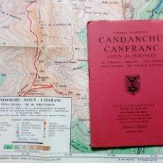 Mapas contemporáneos: GUÍA CARTOGRÁFICA + MAPA - CANDANCHU CANFRANC ASTUN (PIRINEO ARAGONÉS) (ED. ALPINA, 1987) MONTAÑA. Lote 212889315