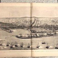 Mapas contemporáneos: VISTA GENERAL DE LA CIUDAD DE BARCELONA Y DE LAS ESCUADRAS FONDEADAS EN SU PUERTO. VIAJE DE SS.MM.. Lote 215257251