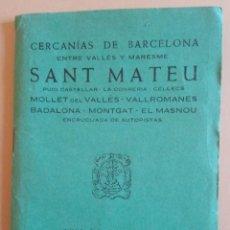 Cartes géographiques contemporaines: GUIA CARTOGRAFICA - SANT MATEU - VALLES Y MARESME - MOLLET / BADALONA - ED. ALPINA - AÑO 1978. Lote 219135163