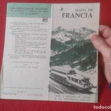 Mapas contemporáneos: MAPA DE FRANCIA 1961 PLEGADO FRANCE LA SOCIEDAD NACIONAL FERROCARRILES FRANCESES SNCF TRAINS TRENES. Lote 221806877