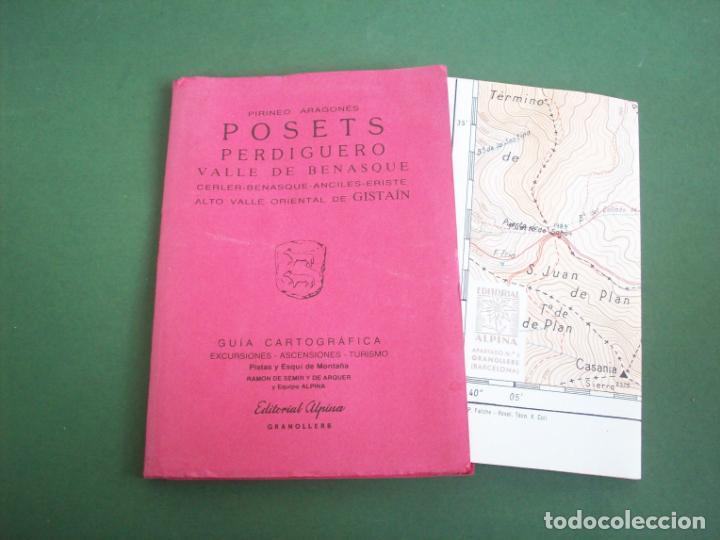 GUIA CARTOGRAFICA EDIT. ALPINA - PIRINEO ARAGONES - POSETS - PERDIGUERO - VALLE DE BENASQUE . (Coleccionismo - Mapas - Mapas actuales (desde siglo XIX))