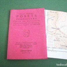 Mapas contemporáneos: GUIA CARTOGRAFICA EDIT. ALPINA - PIRINEO ARAGONES - POSETS - PERDIGUERO - VALLE DE BENASQUE .. Lote 224876703