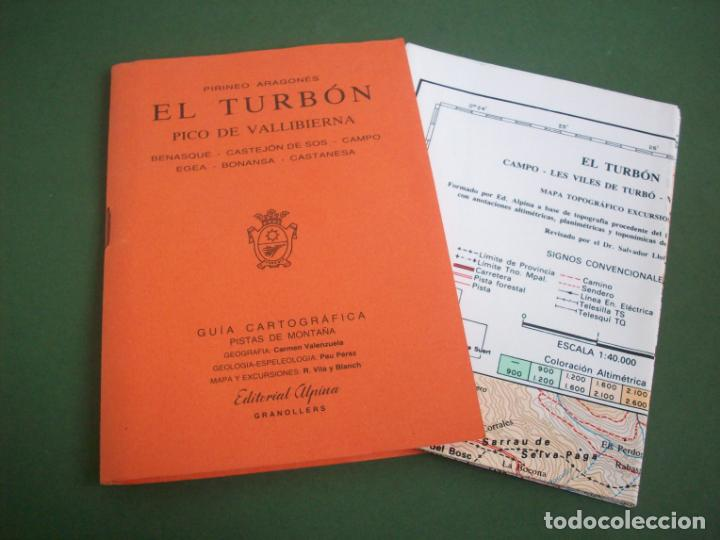 GUIA CARTOGRAFICA EDIT. ALPINA - PIRINEO ARAGONES - EL TURBON - PICO DE VALLIBIERNA (Coleccionismo - Mapas - Mapas actuales (desde siglo XIX))
