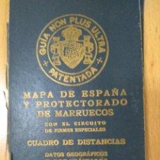 Mapas contemporáneos: GUIA NON PLUS ULTRA 1928 MAPA DE ESPAÑA Y PROTECTORADO DE MARRUECOS. Lote 233285830