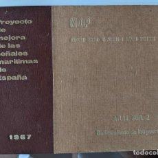 Mapas contemporáneos: 1967 BALIZAMIENTO DE LOS PUERTOS MOP - PROYECTO DE MEJORAS DE LAS SEÑALES MARITIMAS DE ESPAÑA. Lote 234517190