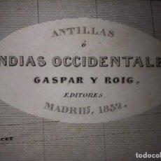 Mapas contemporâneos: MARAVILLOSO MAPA ANTILLAS, CUBA, PUERTO RICO, TODAVIA ESPAÑOLAS, DUFOUR, ORIGINAL, MADRID, 1852.. Lote 254469835